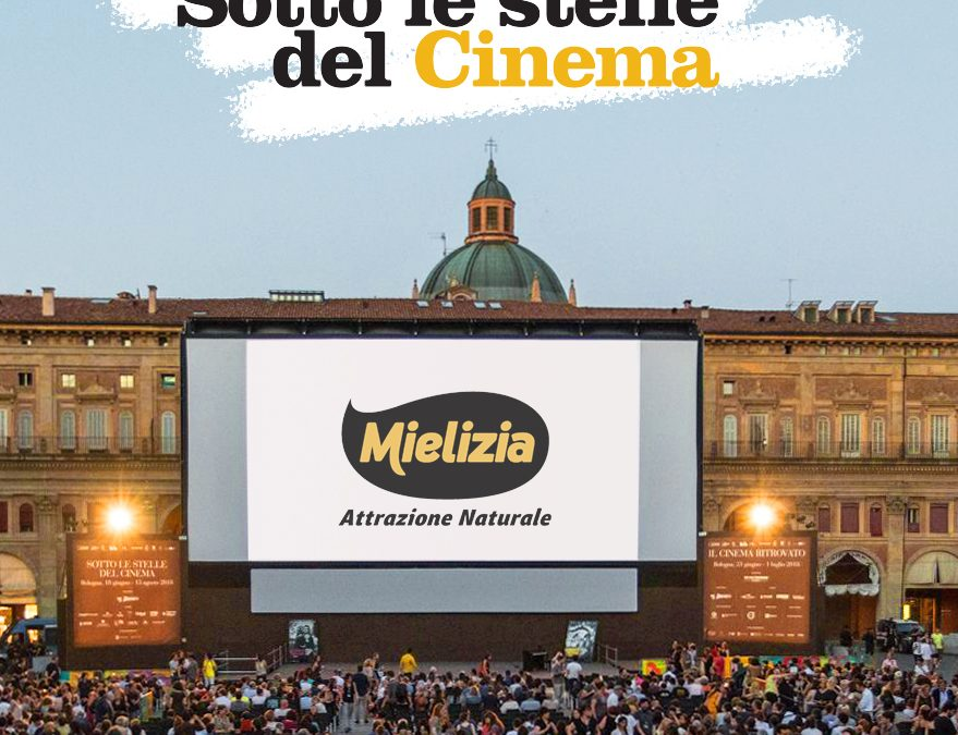 """Mielizia """"Sotto le Stelle del Cinema"""" porta la dolcezza in prima fila"""