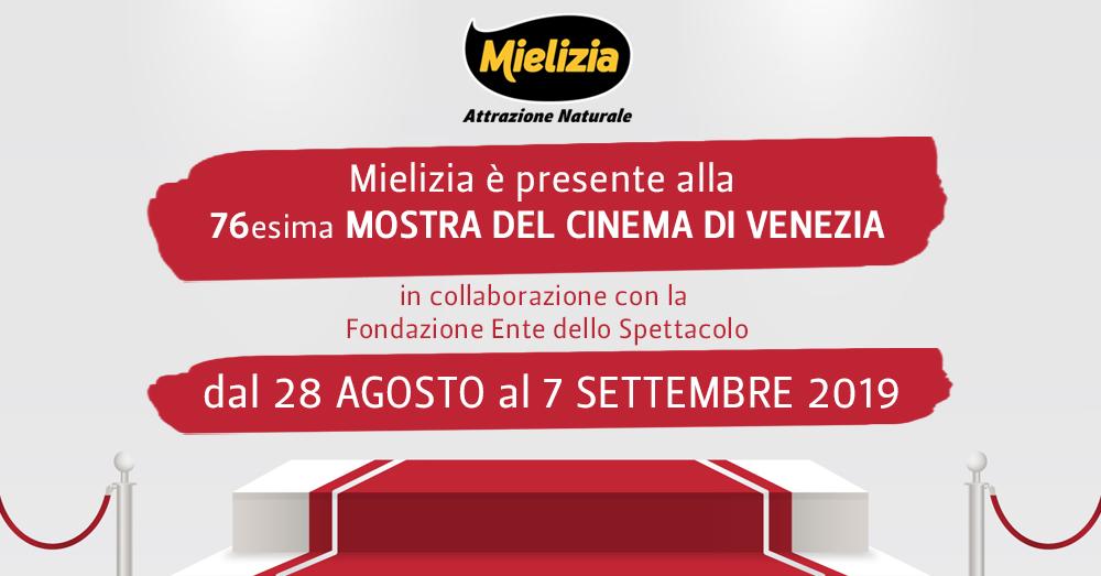 Mielizia - 76a edizione della Mostra Internazionale d'Arte Cinematografica della Biennale di Venezia 2019