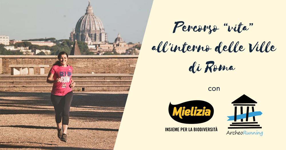 Mielizia e ArcheoRunning insieme per una serie di walking tour nelle ville di Roma